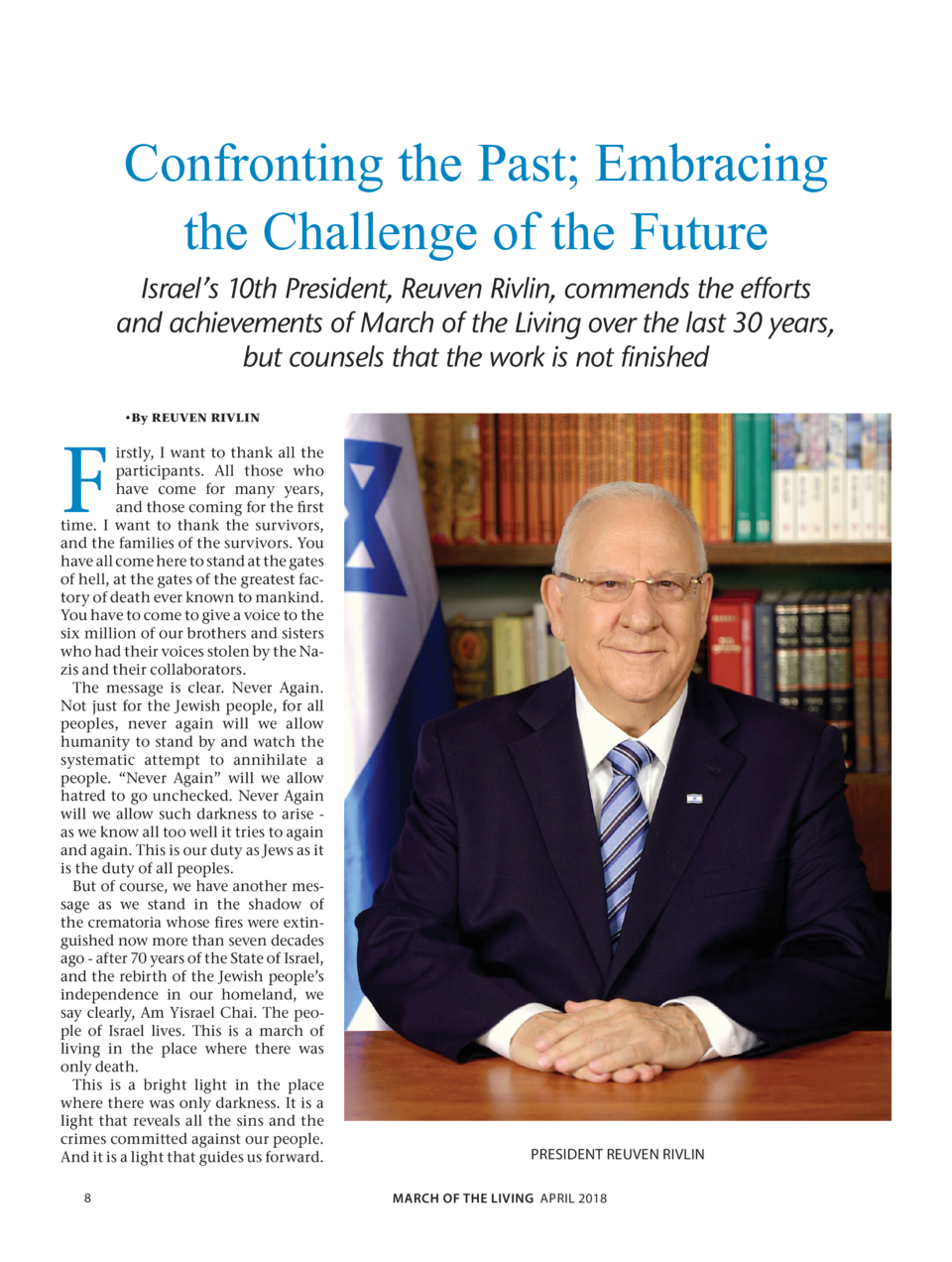 Confronting the Past  Embracing the Challenge of the Future  Israel   s 10th President, Reuven Rivlin, commends the effort...
