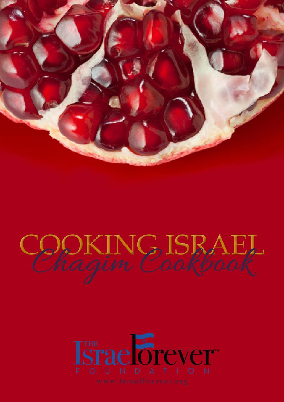 COOKING ISRAEL  Chagim Cookbook www.IsraelForever.org  1