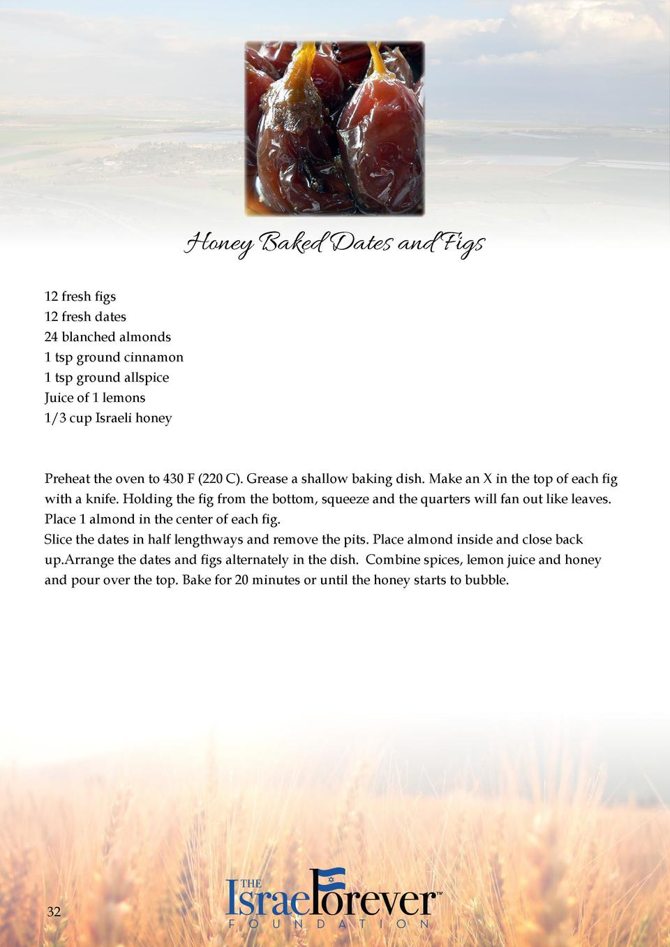 Honey Baked Dates and Figs 12 fresh  figs 12 fresh  dates 24 blanched almonds 1 tsp ground  cinnamon 1 tsp  ground allspic...