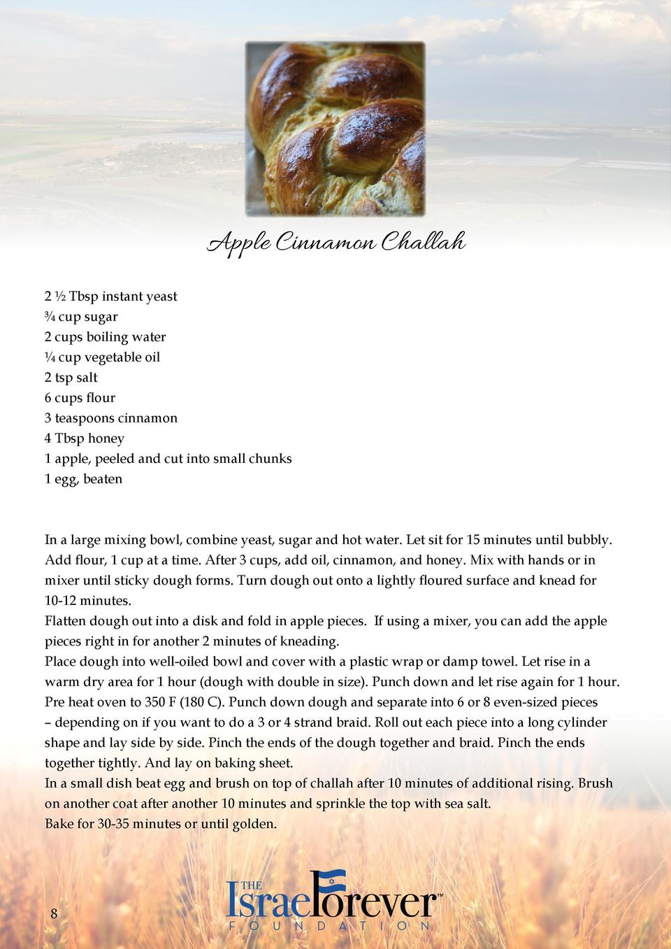 Apple Cinnamon Challah 2    Tbsp instant yeast     cup sugar   2 cups boiling water    cup vegetable oil  2 tsp salt  6 cu...