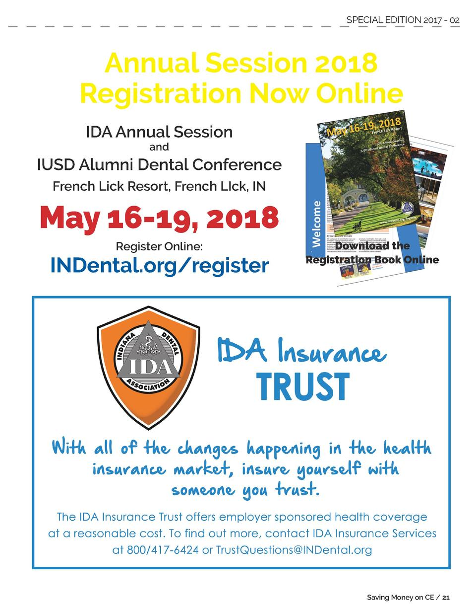 SPECIAL EDITION 2017 - 02  Annual Session 2018 Registration Now Online IDA Annual Session and  IUSD Alumni Dental Conferen...