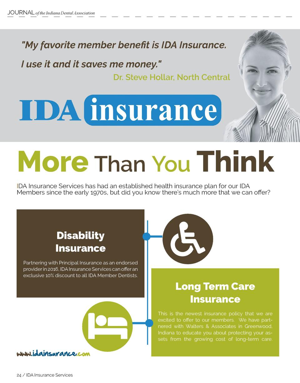 JOURNAL of the Indiana Dental Association   My favorite member benefit is IDA Insurance. I use it and it saves me money.  ...