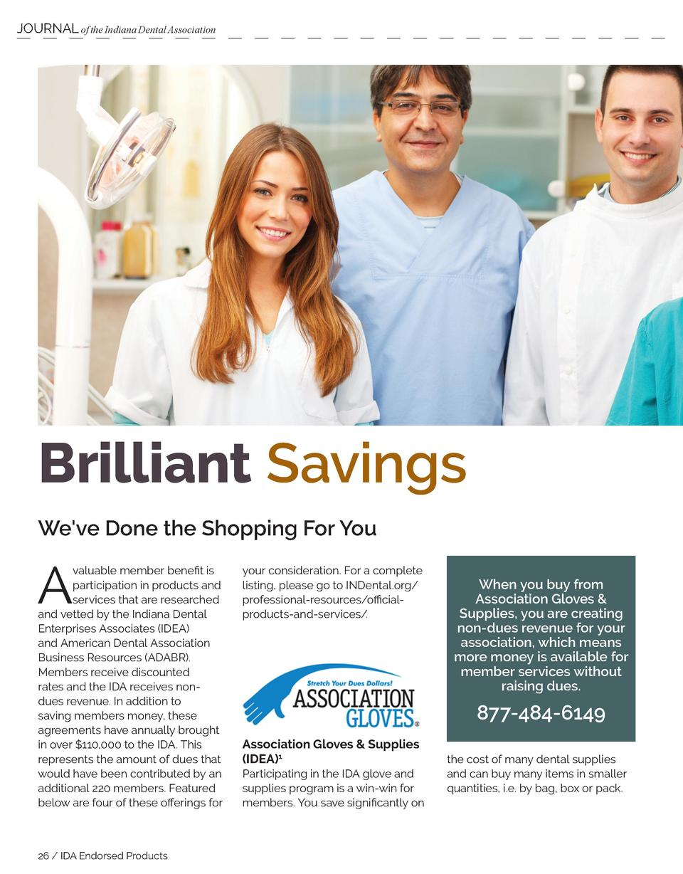 JOURNAL of the Indiana Dental Association  Brilliant Savings We ve Done the Shopping For You  A  valuable member benefit i...