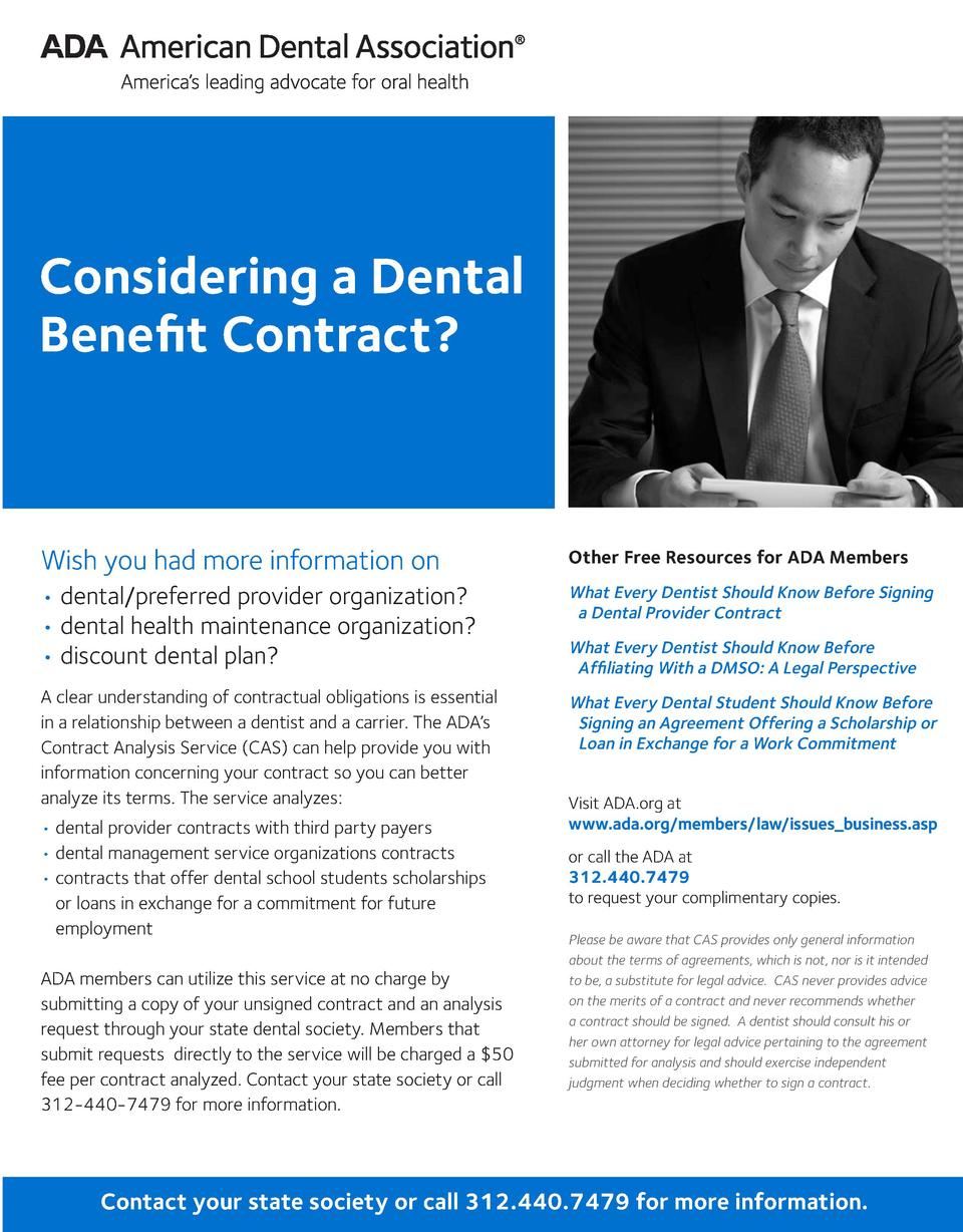 Considering Considering a a Dental Dental Benefit Benefit Contract  Contract   Wish you had more information on Wish you h...