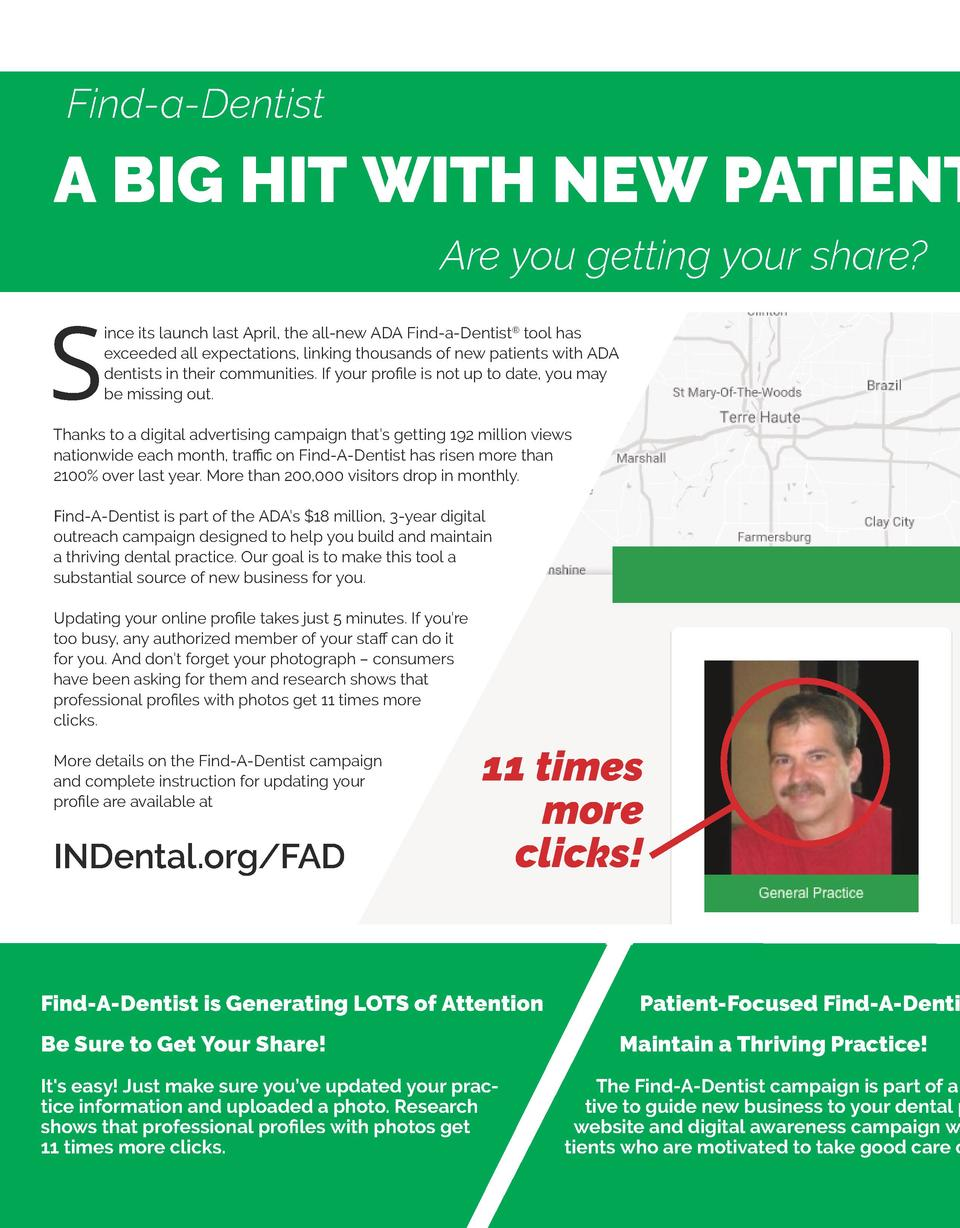 Find-a-Dentist  A BIG HIT WITH NEW PATIENT Are you getting your share   S  ince its launch last April, the all-new ADA Fin...