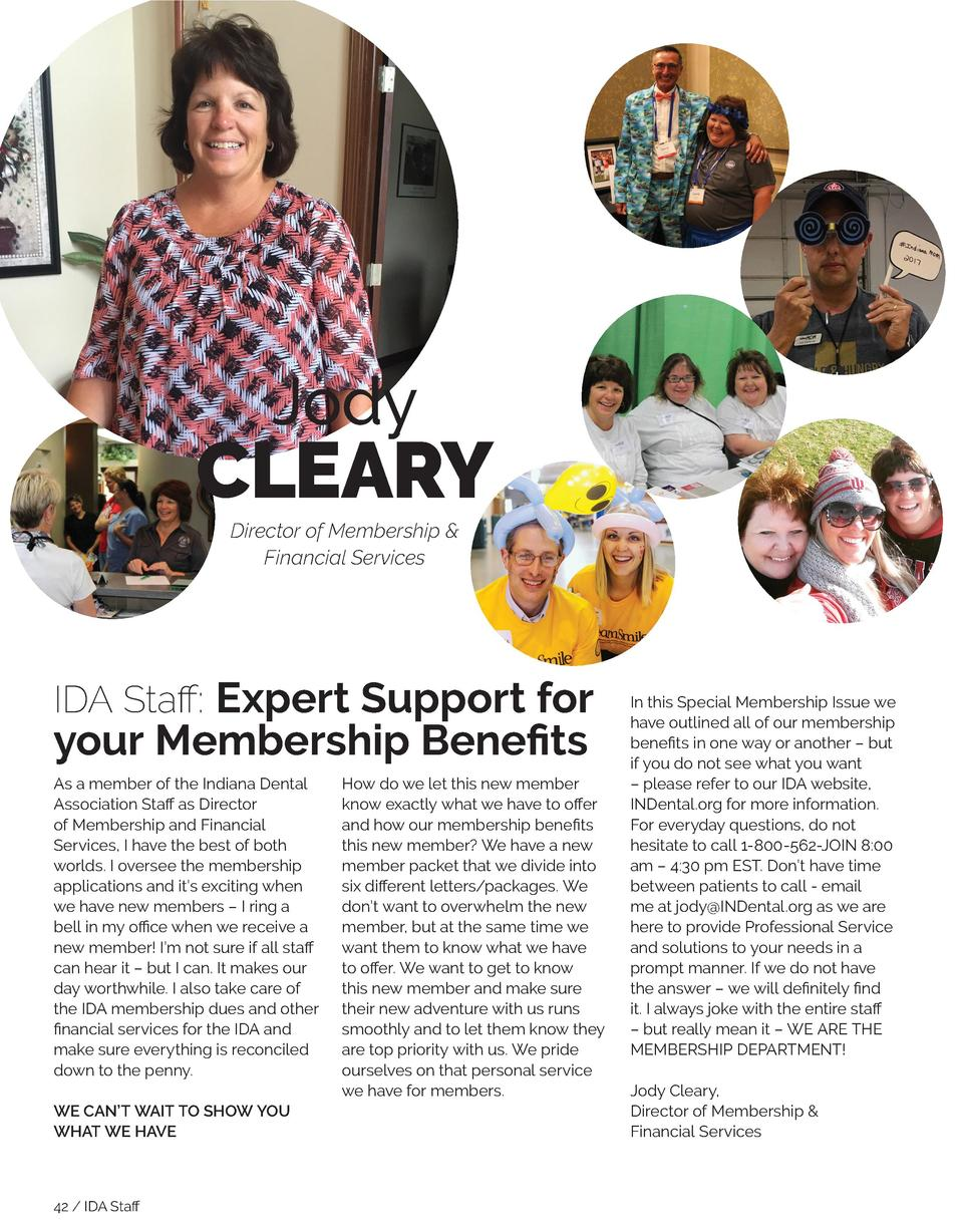 JOURNAL of the Indiana Dental Association  Jody  CLEARY Director of Membership   Financial Services  IDA Staff  Expert Sup...
