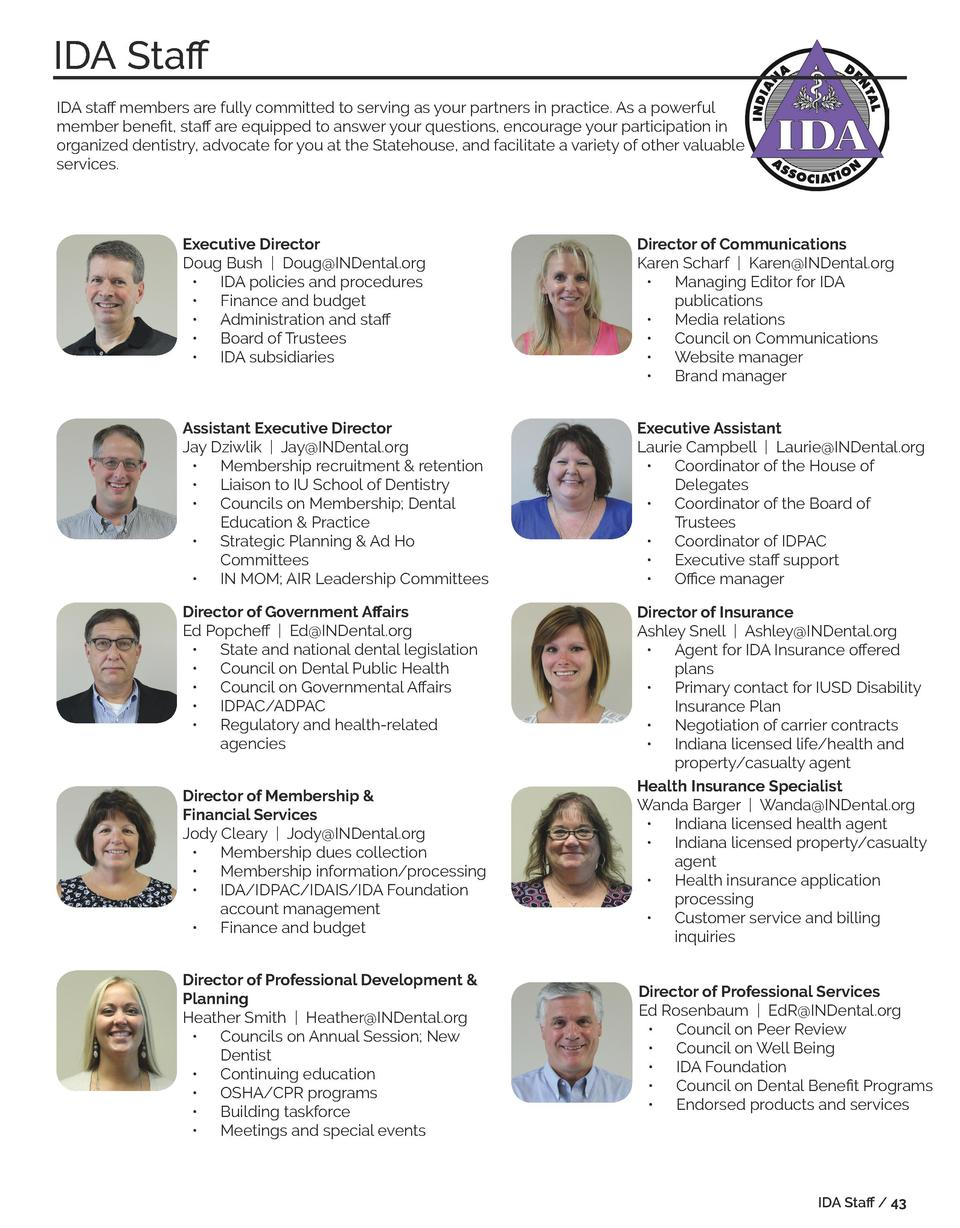 IDA Staff  SPECIAL EDITION 2017 - 02  IDA staff members are fully committed to serving as your partners in practice. As a ...