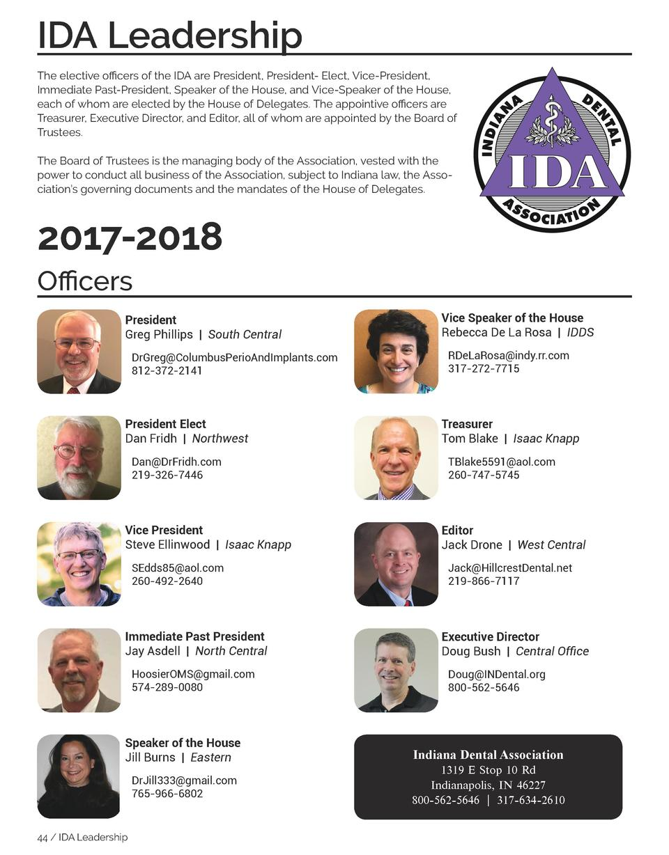 IDA Leadership  JOURNAL of the Indiana Dental Association  The elective officers of the IDA are President, President- Elec...