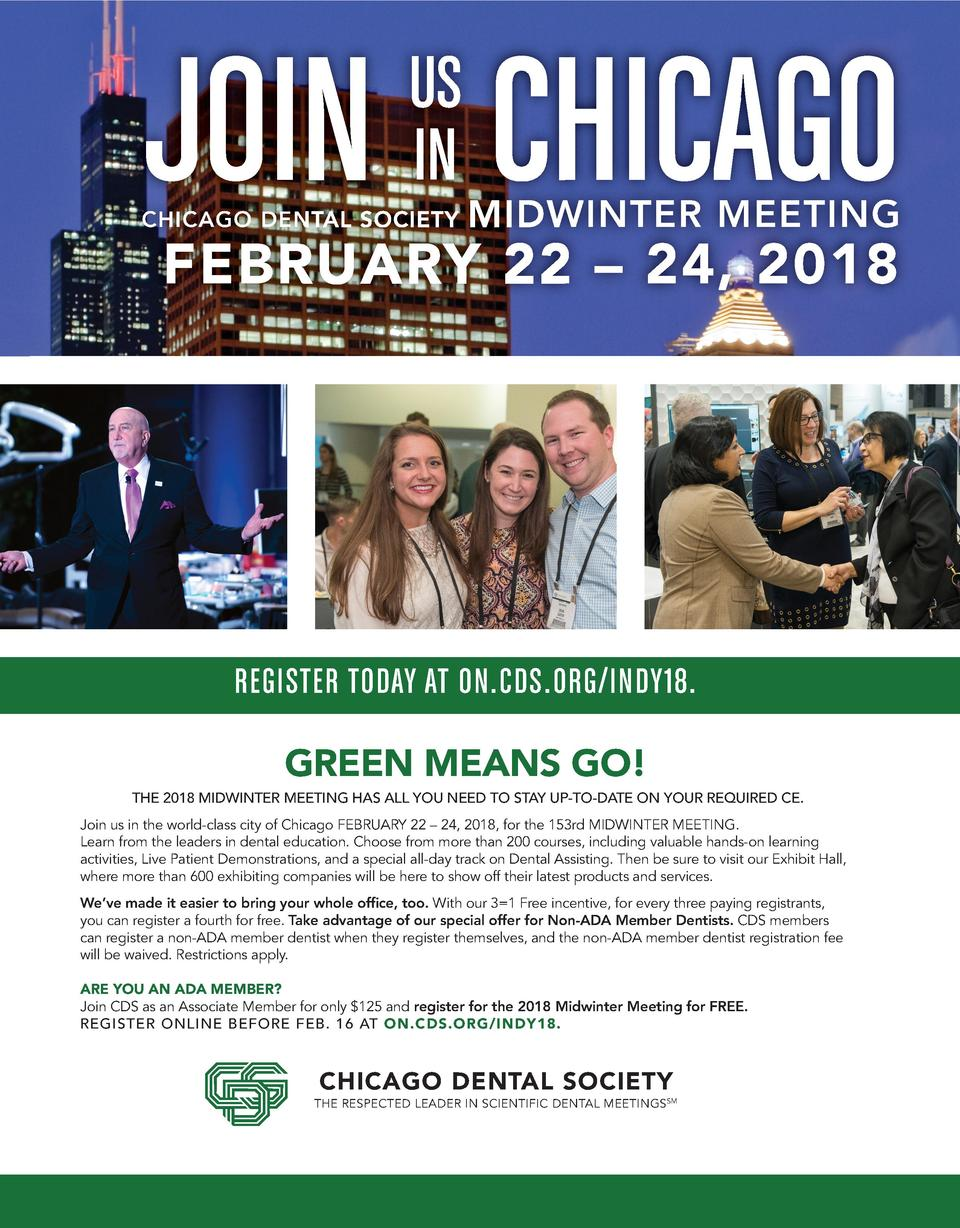 JOIN CHICAGO  JOURNAL of the Indiana Dental Association  US IN  CHICAGO DENTAL SOCIETY  MIDWINTER MEETING  FEBRUARY 22    ...