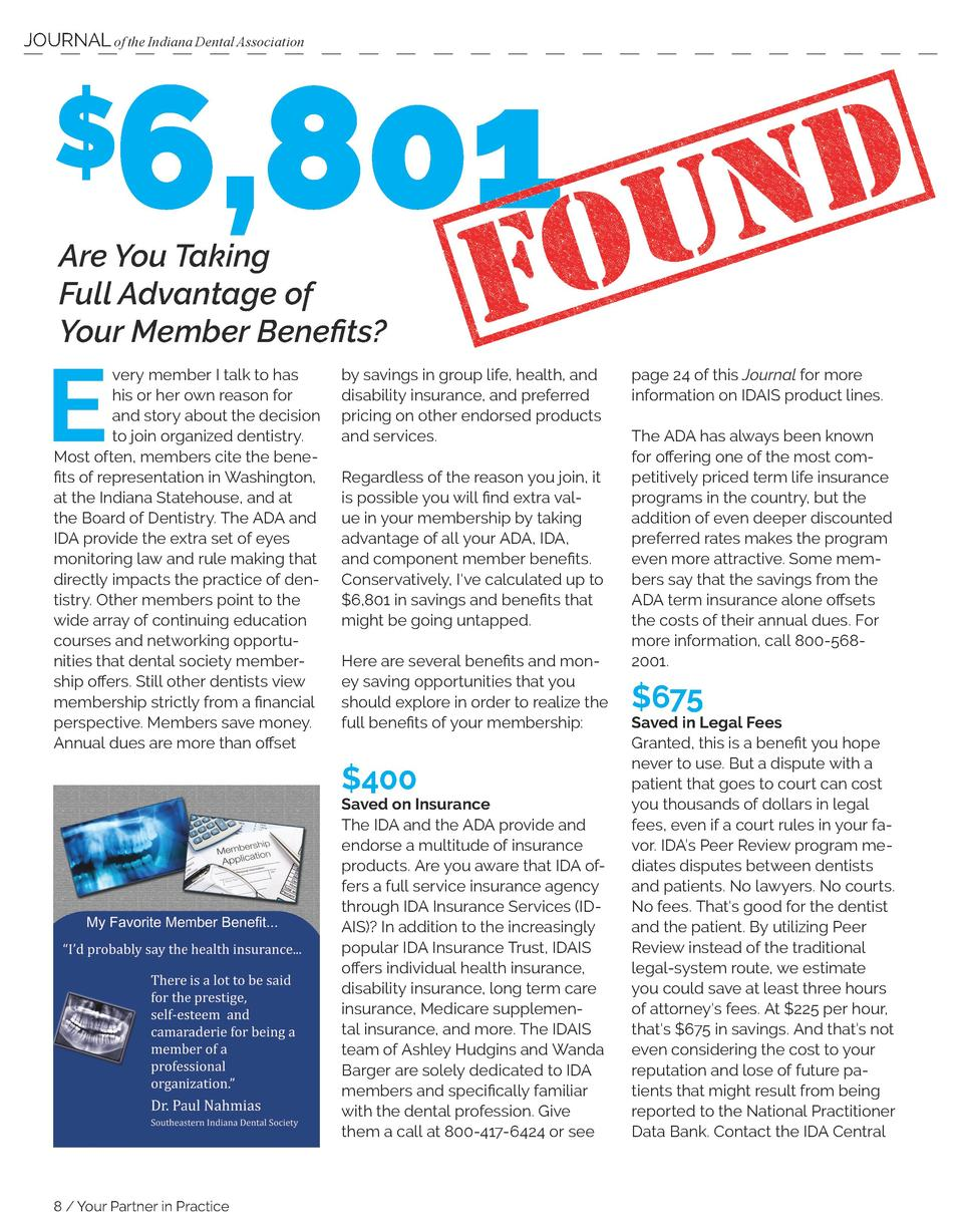 JOURNAL of the Indiana Dental Association  6,801     Are You Taking Full Advantage of Your Member Benefits   E  very membe...