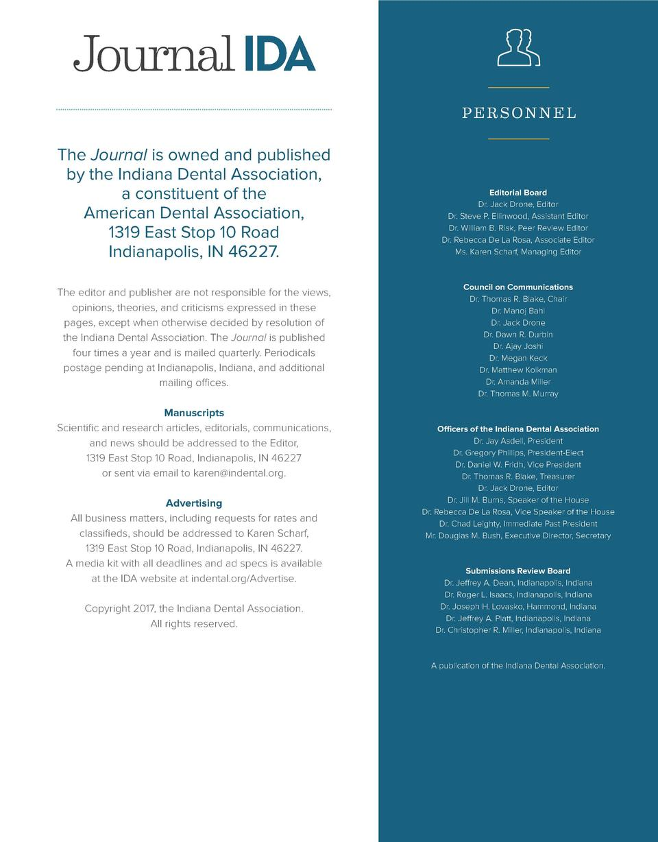 Journal IDA PE RSONNE L  The Journal is owned and published by the Indiana Dental Association, a constituent of the Americ...
