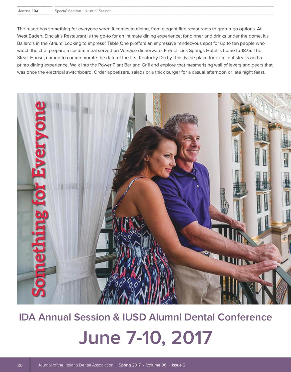 Journal IDA  Special Section - Annual Session  The resort has something for everyone when it comes to dining, from elegant...
