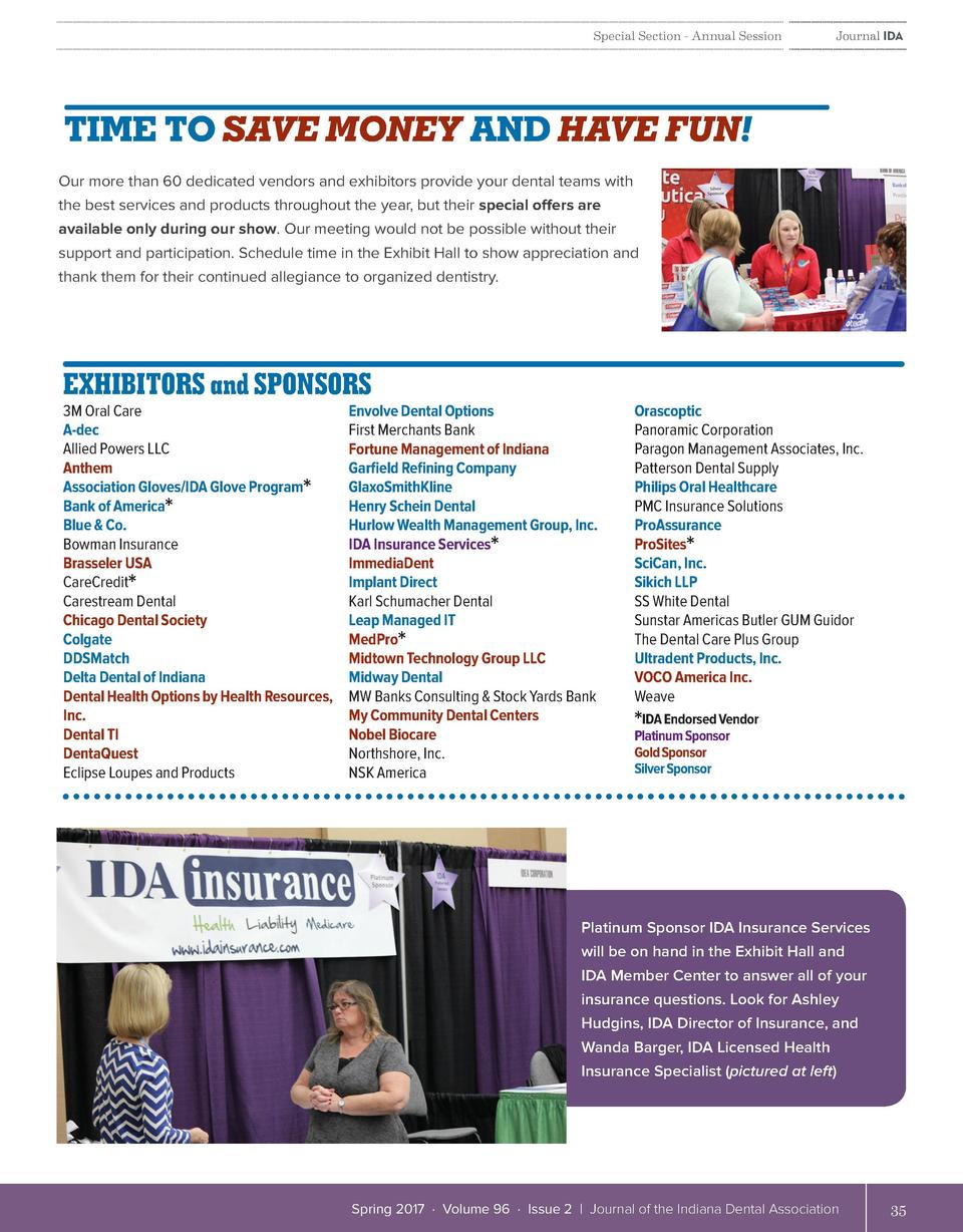 thank them for their continued allegiance to organized dentistry.  Special Section - Annual Session  Journal IDA  SCHEDULE...