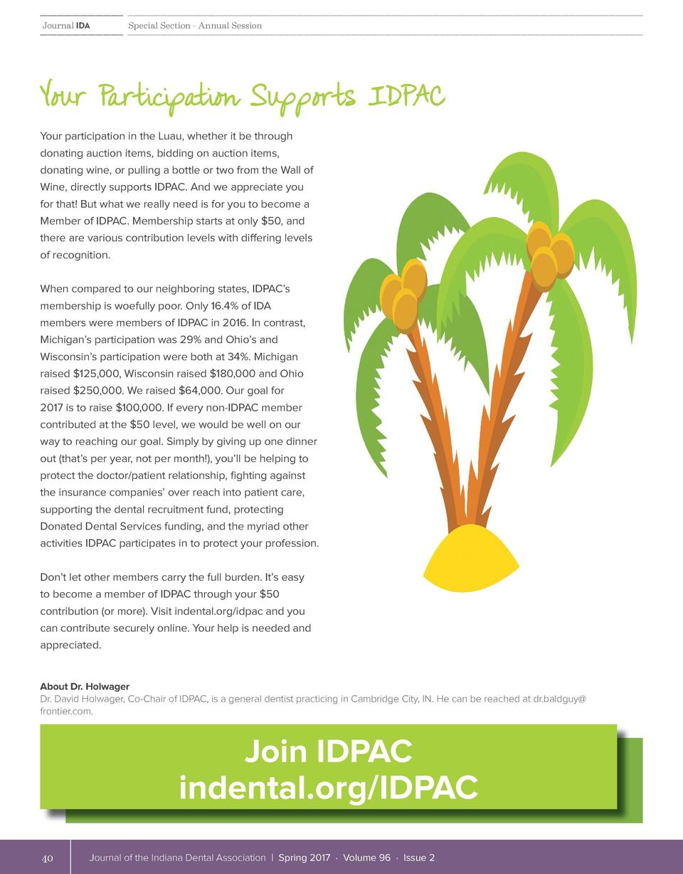 Journal IDA  Special Section - Annual Session  Your Participation Supports IDPAC Your participation in the Luau, whether i...