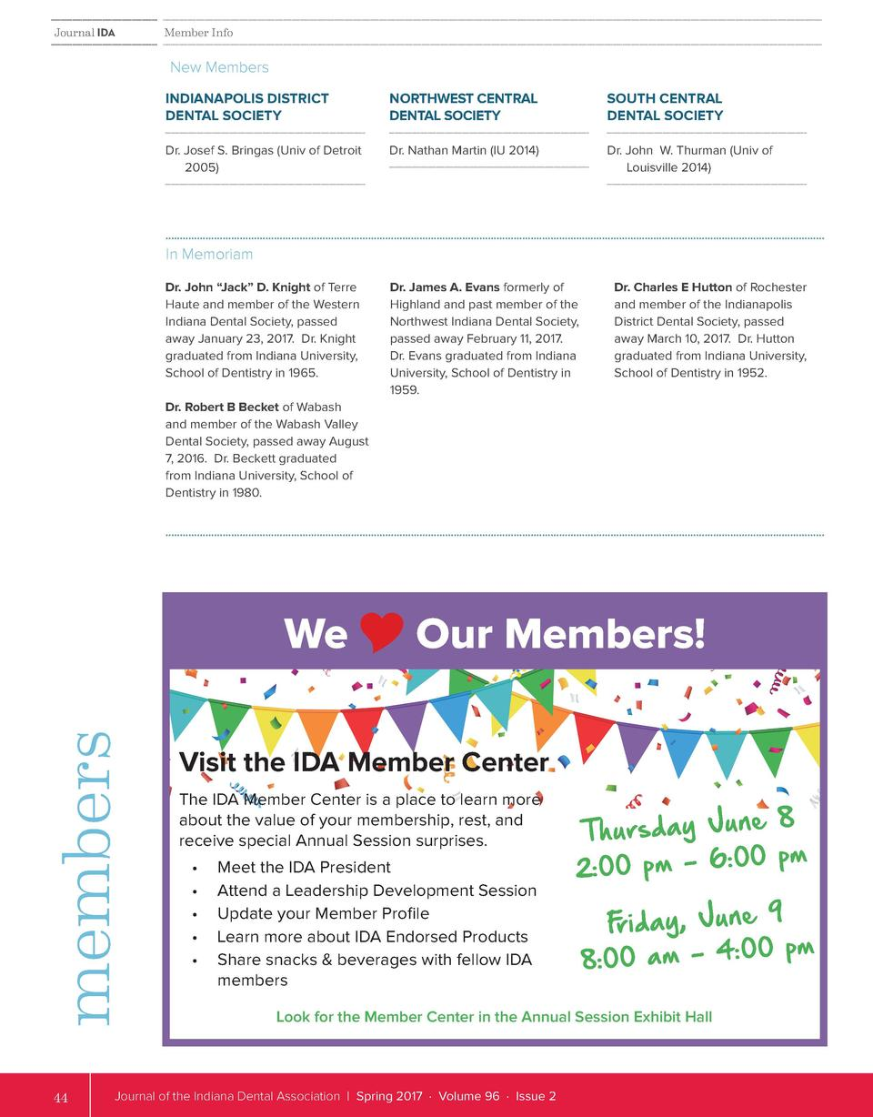 Journal IDA  Member Info  New Members INDIANAPOLIS DISTRICT DENTAL SOCIETY  NORTHWEST CENTRAL DENTAL SOCIETY  SOUTH CENTRA...