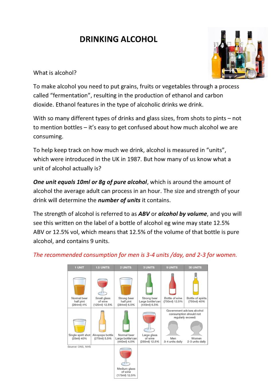 DRINKING ALCOHOL  What is alcohol  To make alcohol you need to put grains, fruits or vegetables through a process called  ...