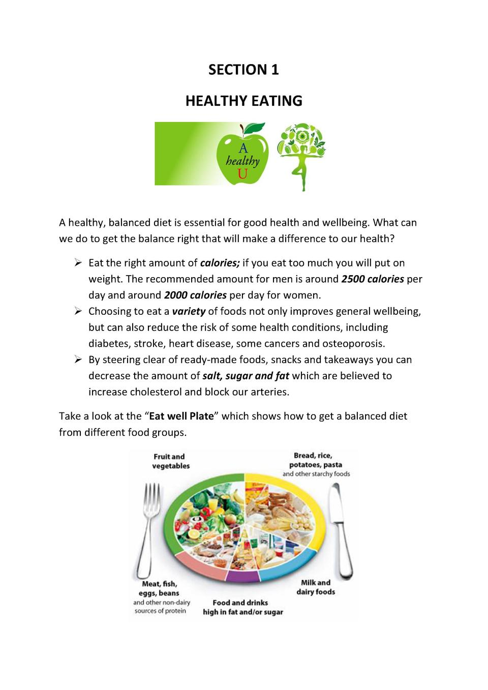 SECTION 1 HEALTHY EATING  A healthy, balanced diet is essential for good health and wellbeing. What can we do to get the b...