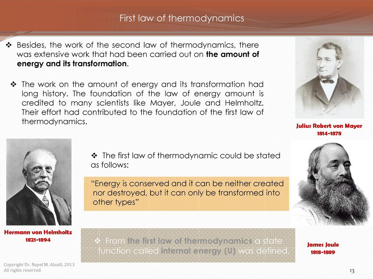 First law of thermodynamics     Besides, the work of the second law of thermodynamics, there was extensive work that had b...