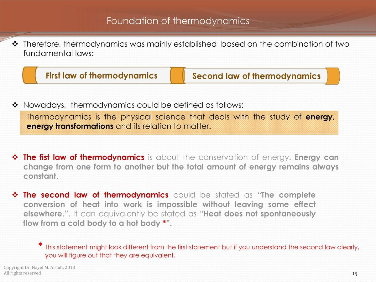 Foundation of thermodynamics     Therefore, thermodynamics was mainly established based on the combination of two fundamen...