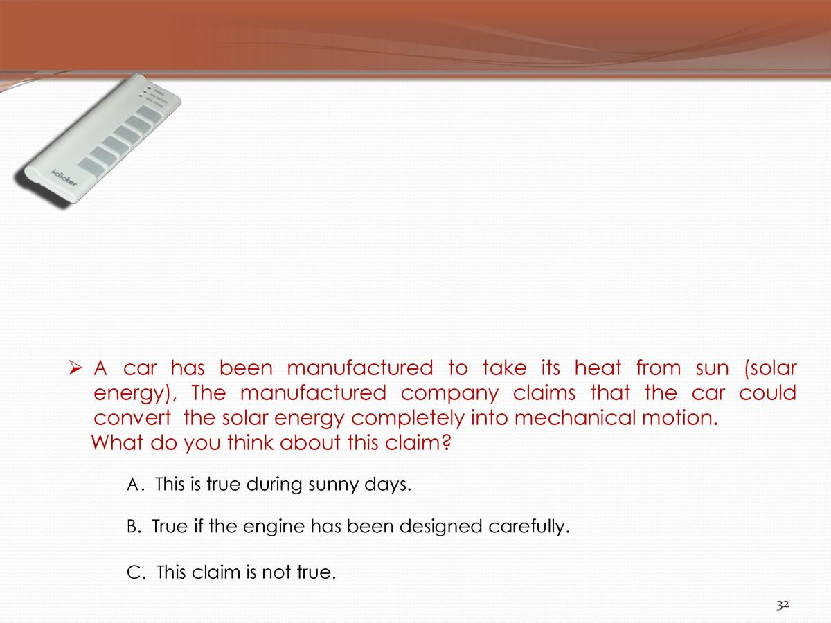 A car has been manufactured to take its heat from sun  solar energy , The manufactured company claims that the car cou...