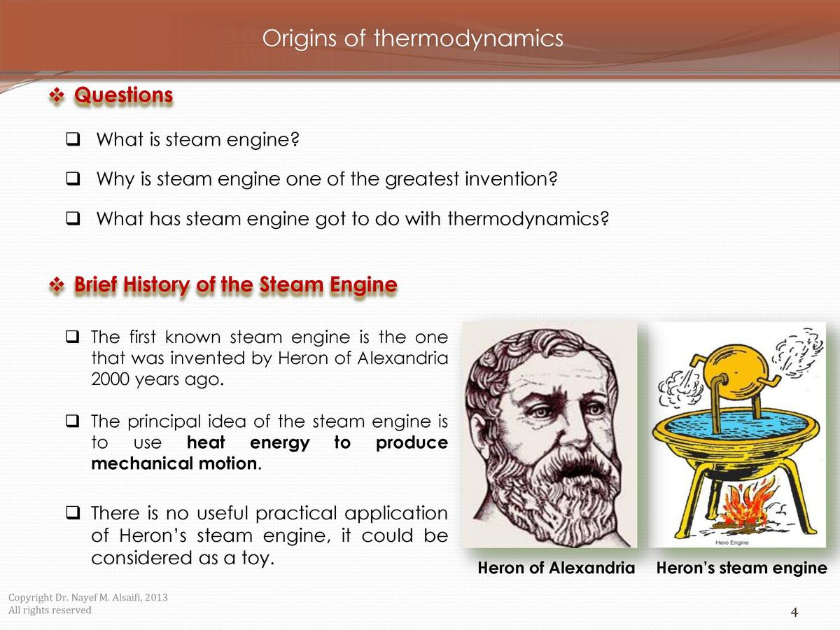 Origins of thermodynamics     Questions     What is steam engine       Why is steam engine one of the greatest invention  ...