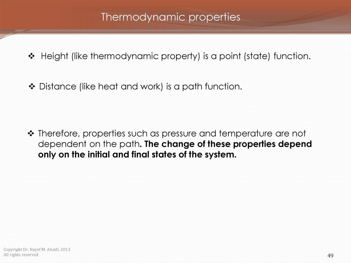 Thermodynamic properties      Height  like thermodynamic property  is a point  state  function.     Distance  like heat an...