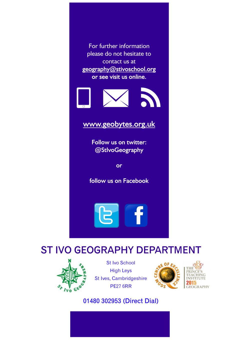 For further information please do not hesitate to contact us at    ST IVO  St Ivo School High Leys St Ives, Cambridgeshire...