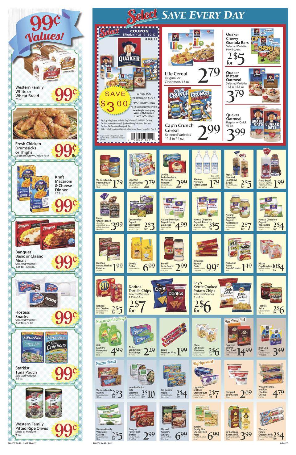 SAVE EVERY DAY COUPON  Quaker Chewy Granola Bars  Effective  4-26-17 - 5-2-17   16611  Selected Varieties 6 to 8 count  5 ...