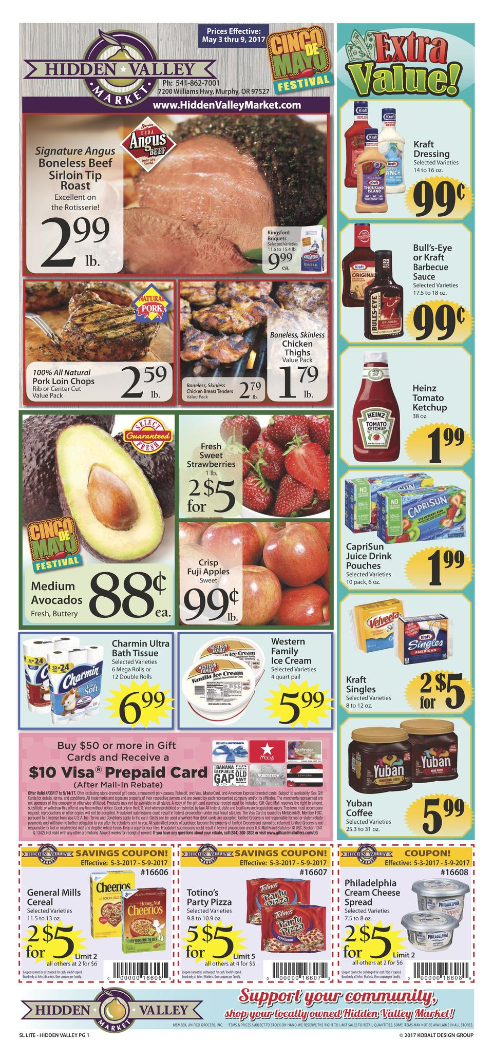 Prices Effective  May 3 thru 9, 2017  Ph  541-862-7001  7200 Williams Hwy, Murphy, OR 97527  www.HiddenValleyMarket.com Kr...