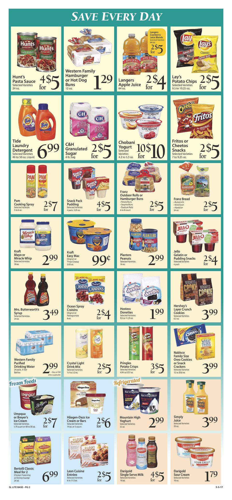 SAVE EVERY DAY Langers Cranberry Juice Blends  Selected Varieties 64 oz.  5  2   for  Selected Varieties 24 oz.  Tide Laun...