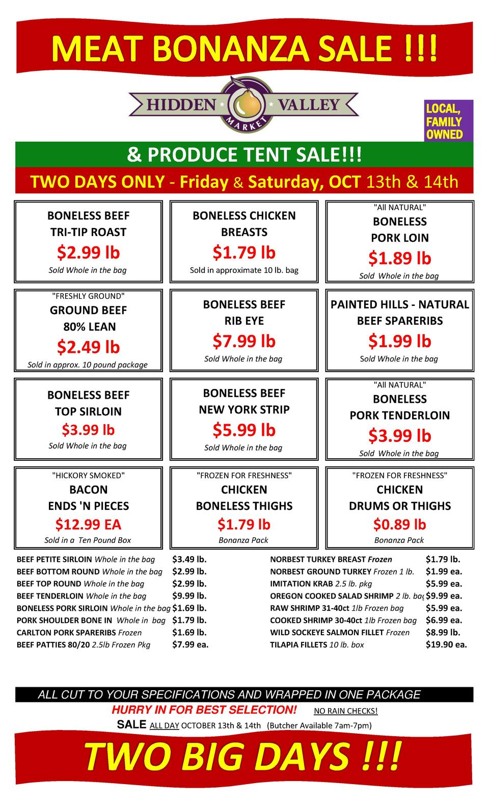 LOCAL, FAMILY OWNED    PRODUCE TENT SALE    TWO DAYS ONLY - Friday   Saturday, OCT 13th   14th BONELESS BEEF TRI-TIP ROAST...