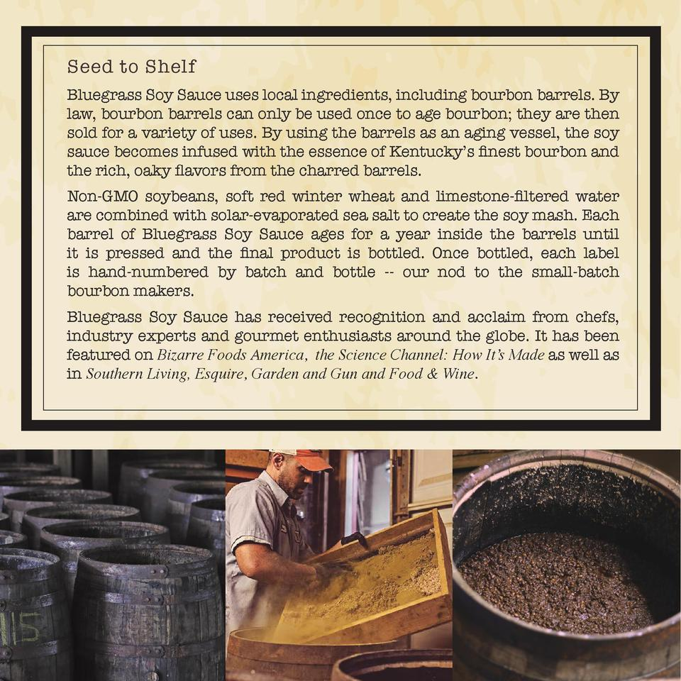 Seed to Shelf Bluegrass Soy Sauce uses local ingredients, including bourbon barrels. By law, bourbon barrels can only be u...