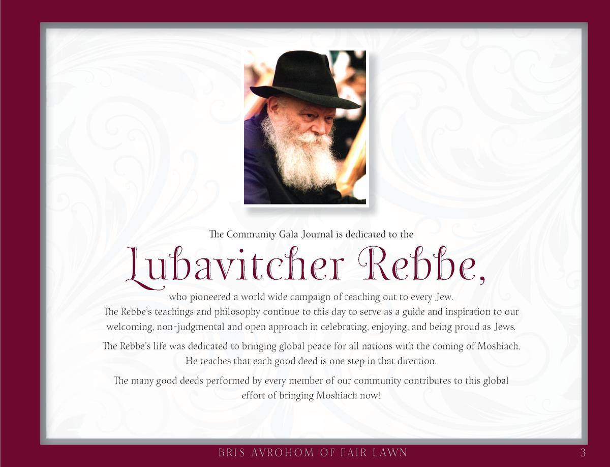 Lubavitcher Rebbe, The Community Gala Journal is dedicated to the  who pioneered a world wide campaign of reaching out to ...