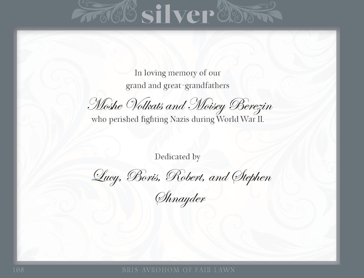silver In loving memory of our grand and great-grandfathers  Moshe Volkats and Moisey Berezin who perished fighting Nazis ...