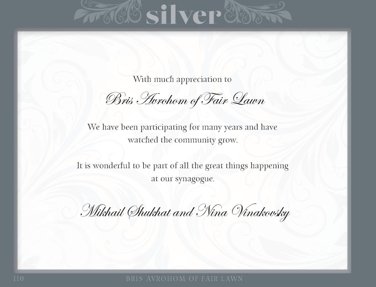 silver With much appreciation to  Bris Avrohom of Fair Lawn We have been participating for many years and have watched the...