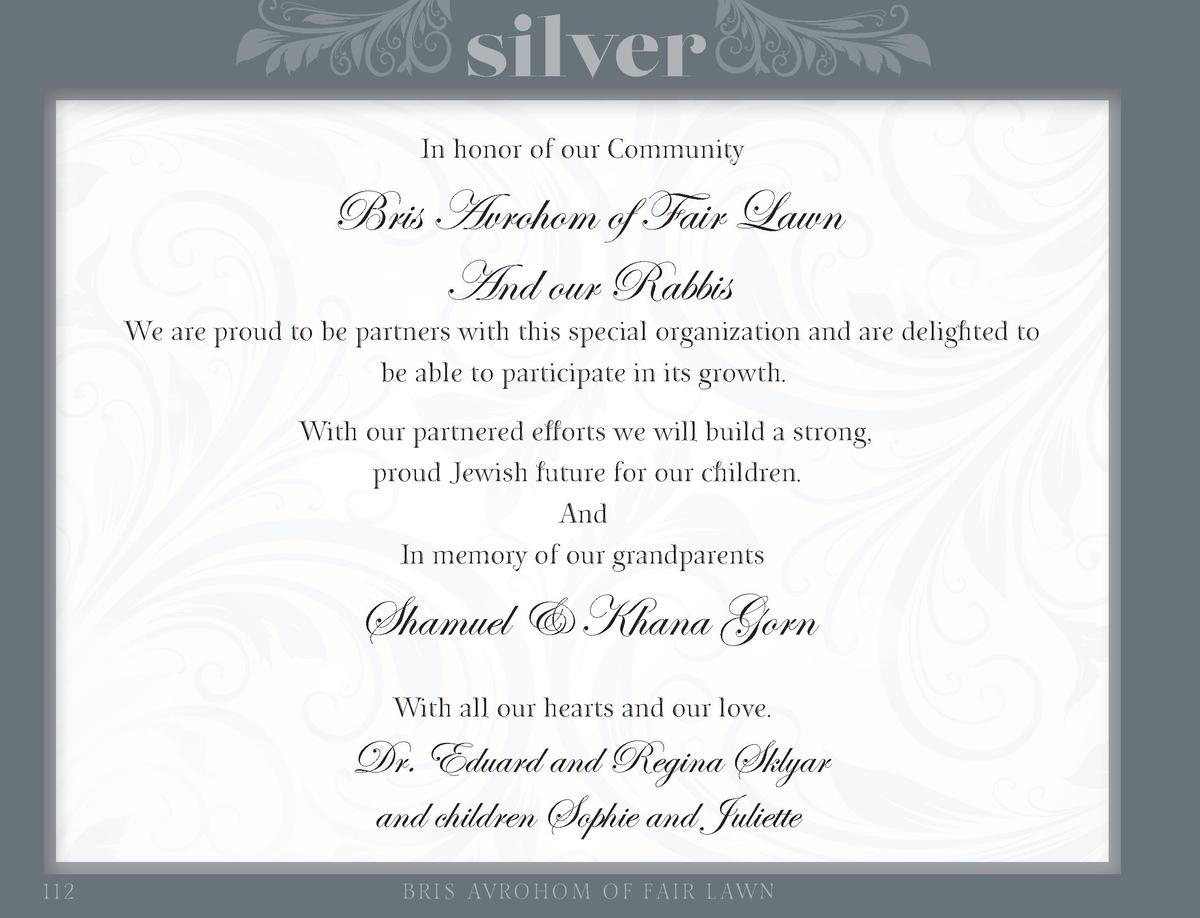 silver In honor of our Community  Bris Avrohom of Fair Lawn And our Rabbis  We are proud to be partners with this special ...