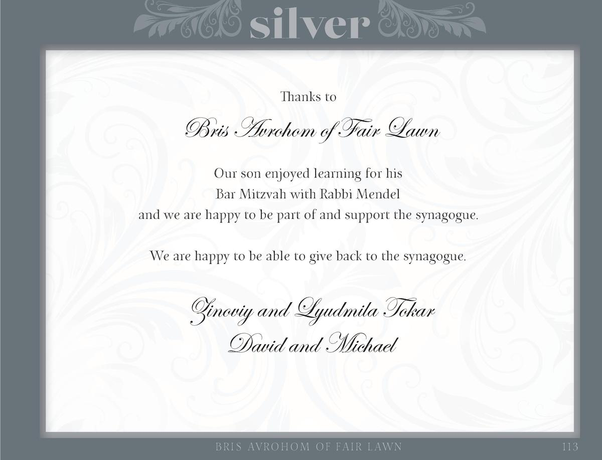 silver Thanks to  Bris Avrohom of Fair Lawn Our son enjoyed learning for his Bar Mitzvah with Rabbi Mendel and we are happ...
