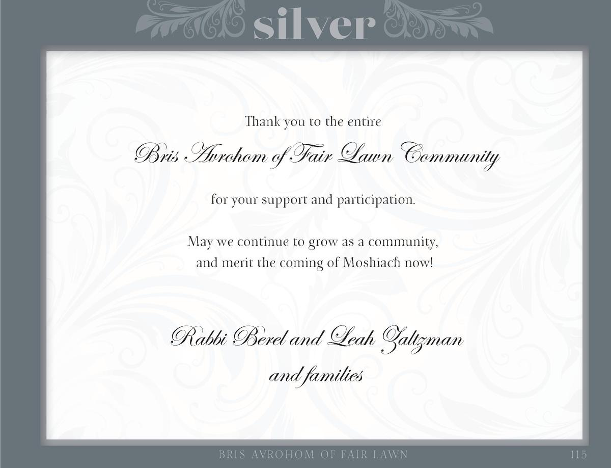 silver Thank you to the entire  Bris Avrohom of Fair Lawn Community for your support and participation. May we continue to...