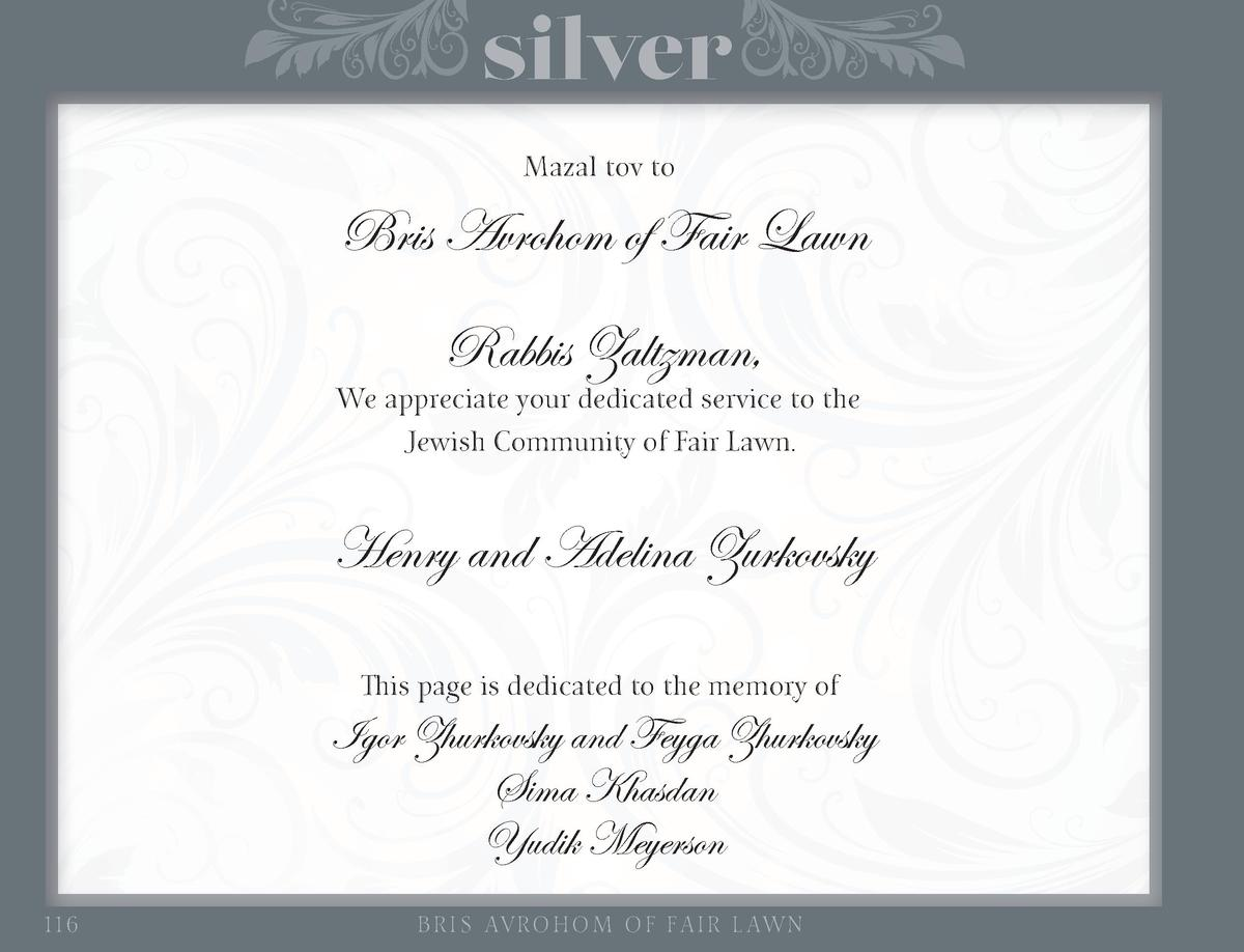 silver Mazal tov to  Bris Avrohom of Fair Lawn Rabbis Zaltzman,  We appreciate your dedicated service to the Jewish Commun...