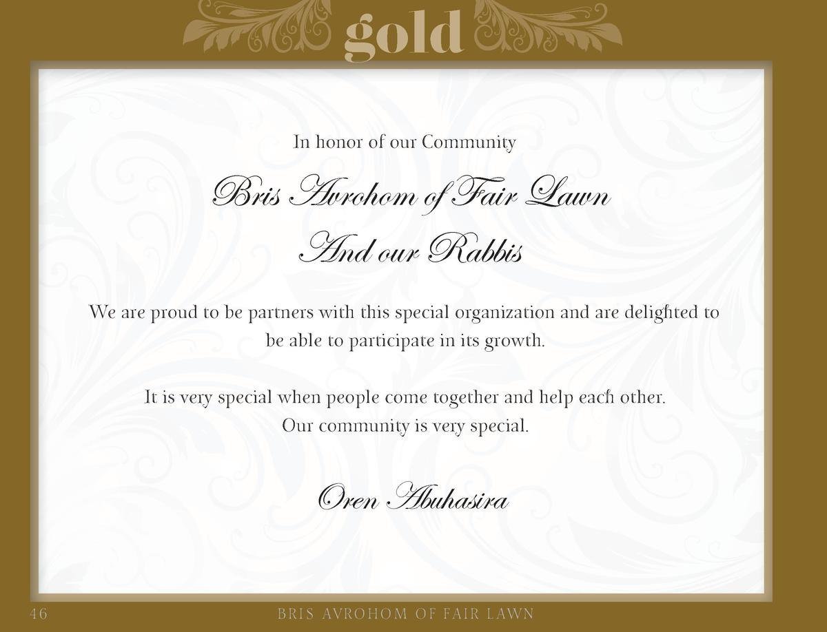 gold In honor of our Community  Bris Avrohom of Fair Lawn And our Rabbis We are proud to be partners with this special org...