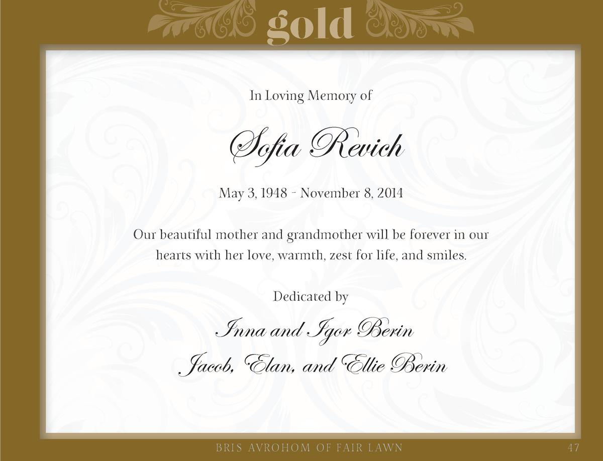 gold In Loving Memory of  Sofia Revich May 3, 1948 - November 8, 2014 Our beautiful mother and grandmother will be forever...