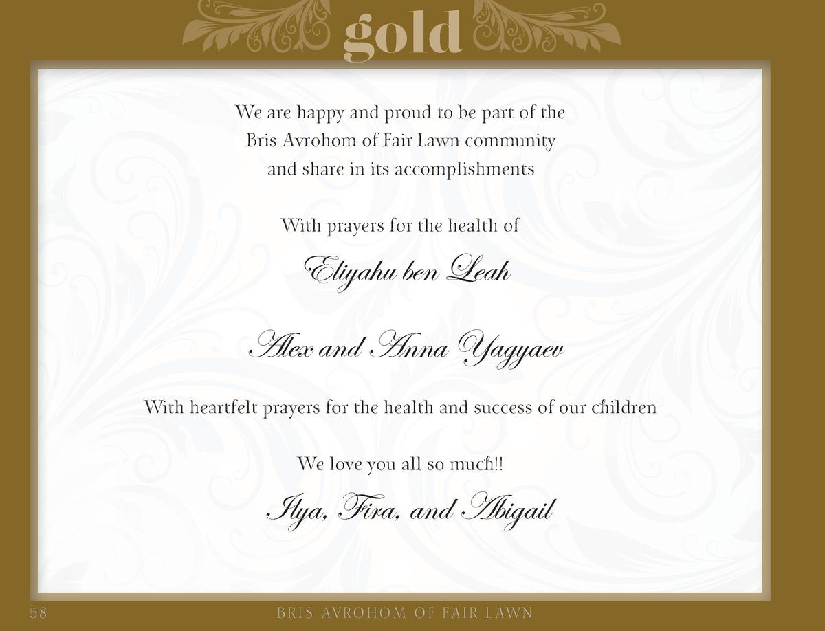 gold We are happy and proud to be part of the Bris Avrohom of Fair Lawn community and share in its accomplishments With pr...