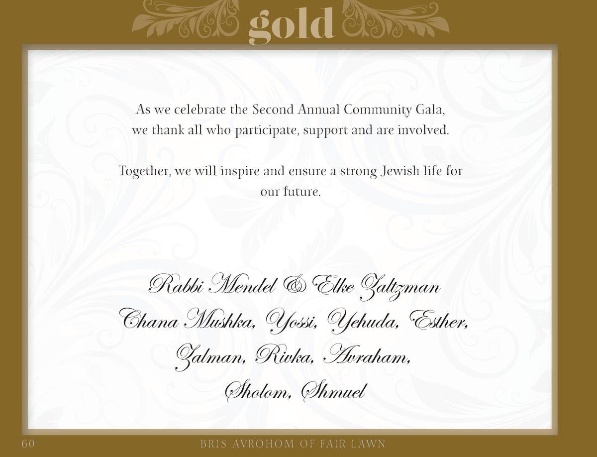 gold As we celebrate the Second Annual Community Gala, we thank all who participate, support and are involved. Together, w...