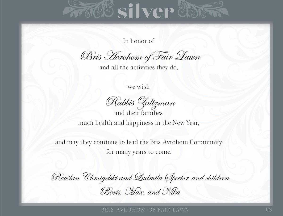 silver In honor of  Bris Avrohom of Fair Lawn and all the activities they do, we wish  Rabbis Zaltzman  and their families...