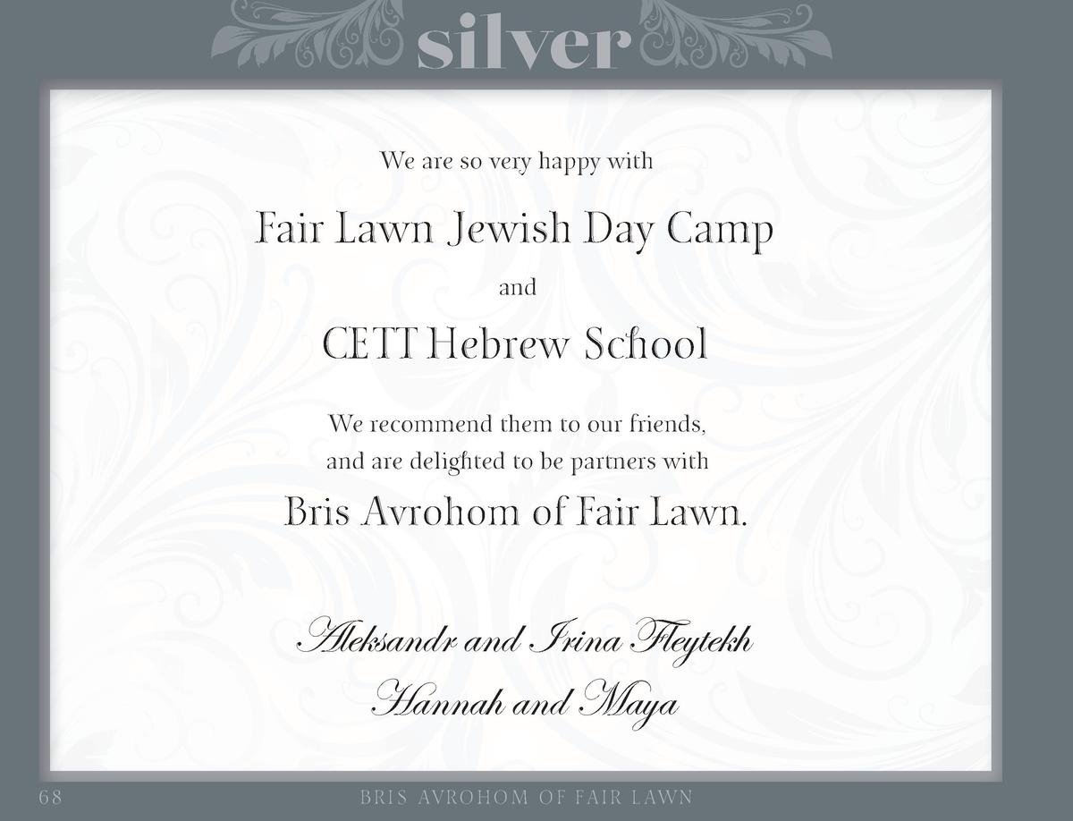 silver We are so very happy with  Fair Lawn Jewish Day Camp and  CETT Hebrew School We recommend them to our friends, and ...