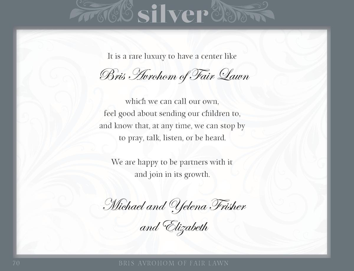 silver It is a rare luxury to have a center like  Bris Avrohom of Fair Lawn which we can call our own, feel good about sen...