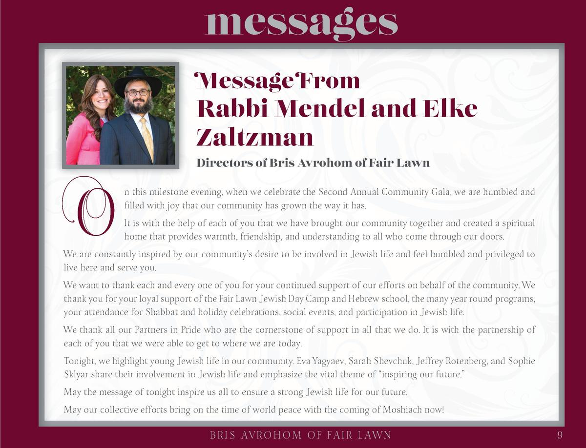 messages Message From  O  Rabbi Mendel and Elke Zaltzman Directors of Bris Avrohom of Fair Lawn n this milestone evening, ...