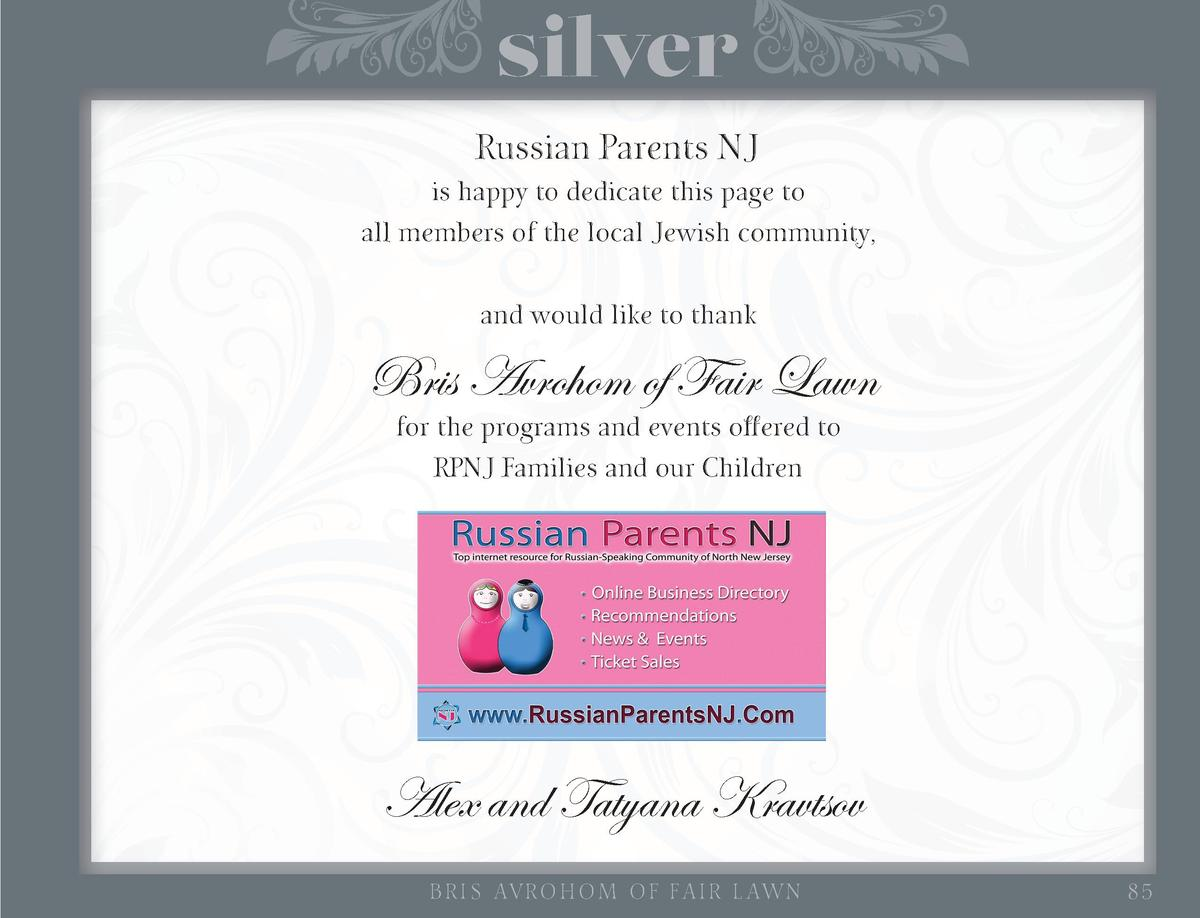 silver Russian Parents NJ  is happy to dedicate this page to all members of the local Jewish community, and would like to ...