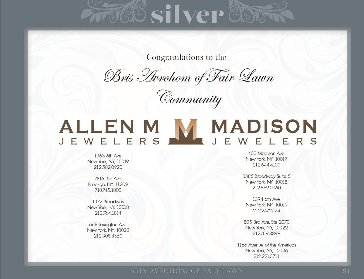 silver Congratulations to the  Bris Avrohom of Fair Lawn Community 1363 6th Ave. New York, NY, 10019 212.582.0920  400 Mad...