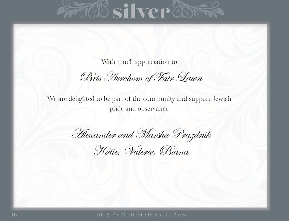 silver With much appreciation to  Bris Avrohom of Fair Lawn We are delighted to be part of the community and support Jewis...